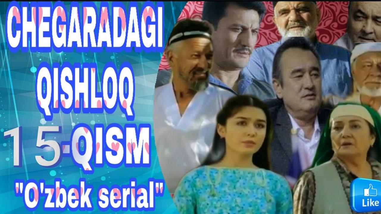 Chegaradagi Qishloq 15-qism (Yangi Uzbek Serial) / Чегарадаги Қишлоқ 15-қисм (Янги Ўзбек Сериал)