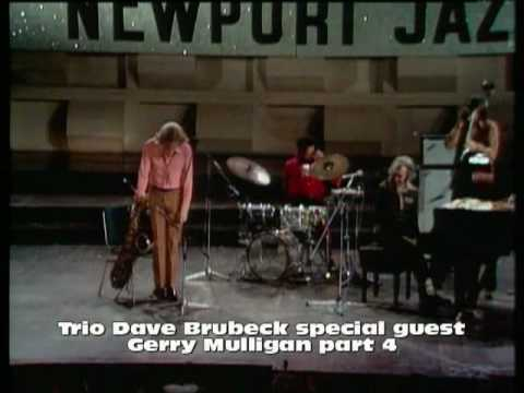 Dave Brubeck Trio spec. Guest Paul Desmond & Gerry Mulligan part 4 (The sermon on the mount)