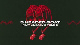Descarca Lil Durk - 3 Headed Goat feat. Lil Baby & Polo G