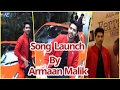 Launch Of Single Aaja Na Ferrari Mein With Armaan Malik Amaal Malik Armaan Malik Amaal Malik mp3