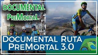 Documental ruta BTT Premortal 3.0 de Comunidad Biker MTB
