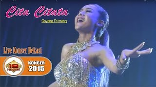 Cita Citata - Goyang Dumang (Live Konser Bekasi 22 Mei 2015)