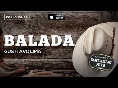 Balada - Gusttavo Lima (Sertanejo Hits)