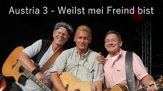 Austria 3 - Weus'd mei Freund bist (Lyrics) | Musik aus Österreich mit Text