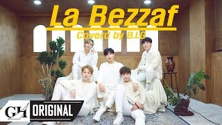 B.I.G-La Bezzaf (The5 COVER)