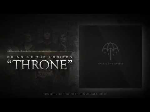 BRING ME THE HORIZON - Throne (Full Instrumental) That's the Spirit 2015