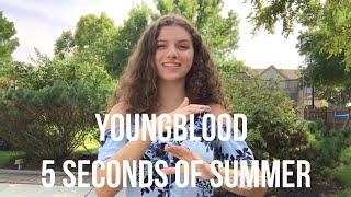 Youngblood- 5 Seconds of Summer (ASL/PSE COVER) Video
