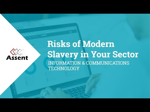 [Webinar] Risks of Modern Slavery: Information & Communications Technology