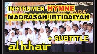 Instrumen Hymne Madrasah Ibtidaiyah Dengan Subtitle