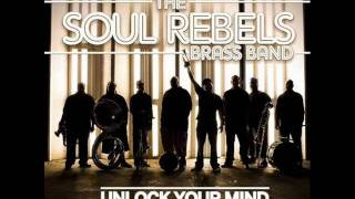 Soul Rebels Brass Band - My Time
