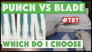 Punch Tool vs. Blade - Which do I choose and Why - TBT Part 1