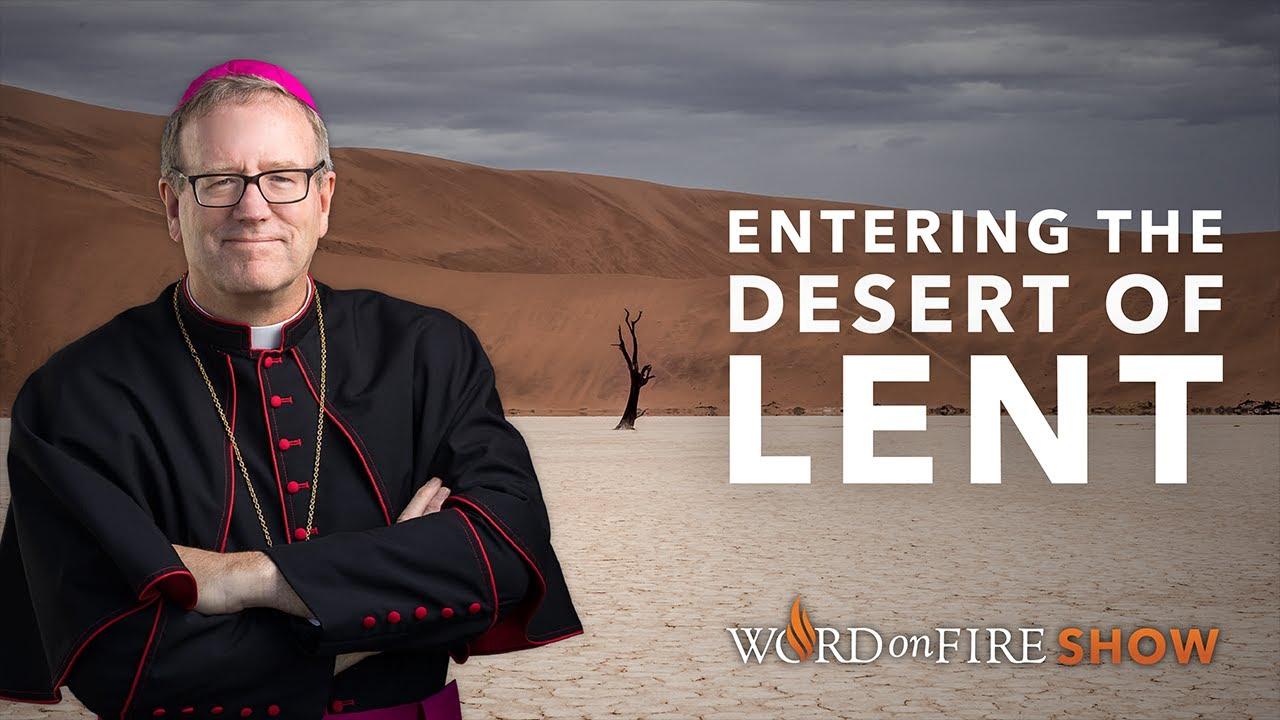 ENTERING THE DESERT OF LENT