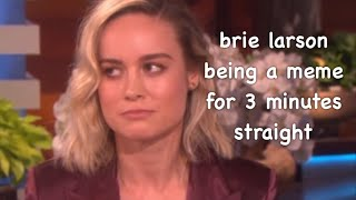 brie larson being a meme for 3 minutes straight