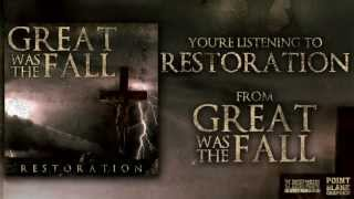 Great Was The Fall - Restoration