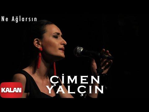 Çimen Yalçın - Ne Ağlarsın  [ Single © 2019 Kalan Müzik ]