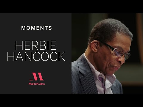 Herbie Hancock's MasterClass: No such thing as a wrong note