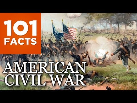101 Facts About The American Civil War