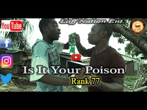 Laff Nation Ent._Rank 77_Is It Your Poison