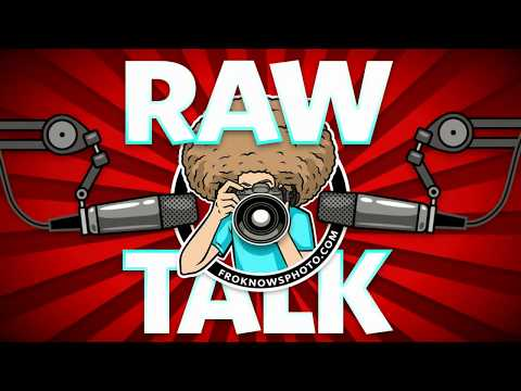 Your Photography, Video, Business, Buying Questions Answered: RAWtalk 245