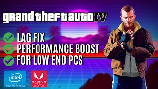 GTA IV : Performance boost for Low End PC (Part II - Updated)