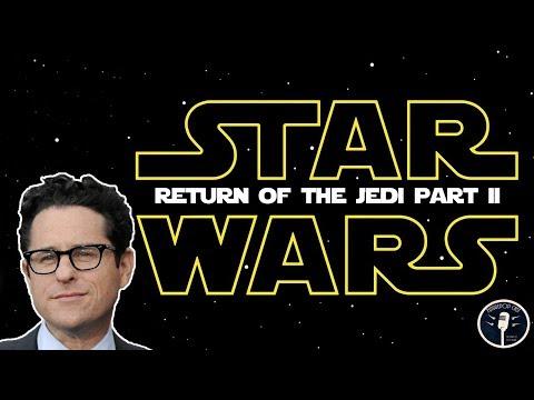 J.J. Abrams is Back to Direct Star Wars: Return of the Jedi 2!
