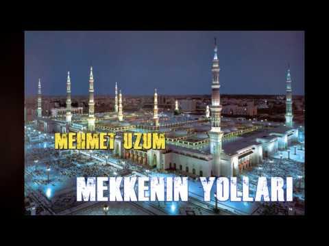 Mekkenin Yolları Mehmet ÜZÜM (Orjinal)
