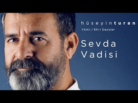 Sevda Vadisi (Hüseyin Turan) YAAli / Ehl-i Deyişler - 2017