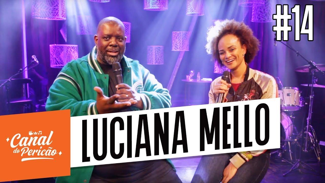 RESENHA DO PERICÃO #14 - LUCIANA MELLO + MUSICAL