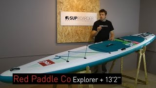 SUP Review – 2016 Red Paddle Co Explorer + 13'2'' Inflatable SUP Board