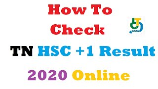 How to Check TN HSC +1 Result 2020 Online   Tamilnadu 11th result 2020 TN Board Results 2020