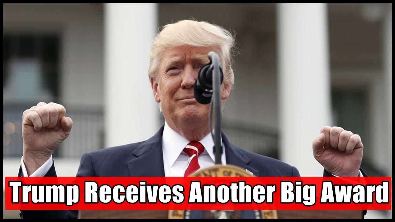 Trump Receives Another Big Award