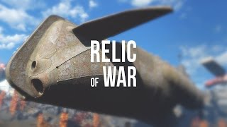 Fallout 4 › Relic of War