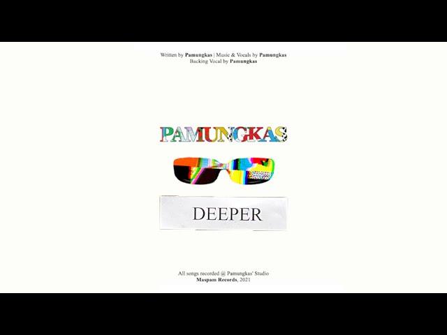 Pamungkas - Deeper (Official Lyrics Video)