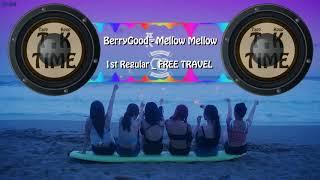 [Trap Kpop] BerryGood(???) _ Mellow Mellow