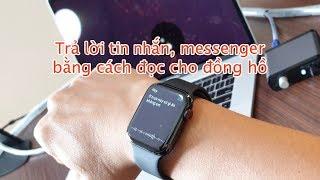 Apple Watch nhận dạng tiếng Việt rất tốt, anh em có dùng không?