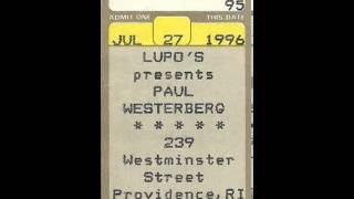 Paul Westerberg- Lupos Heartbreak Hotel,Rhode Island 7-27-96