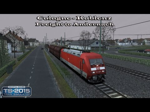 Train Simulator 2015 - Career Mode - Cologne-Koblenz - Freight to Andernach Part 1 |