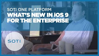 What's New In iOS 9 for the Enterprise