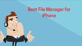 Best File Manager for iPhone