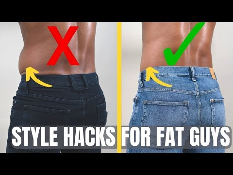 8 Hacks for Fat Guys to Look Good (How To Dress If You're Overweight)