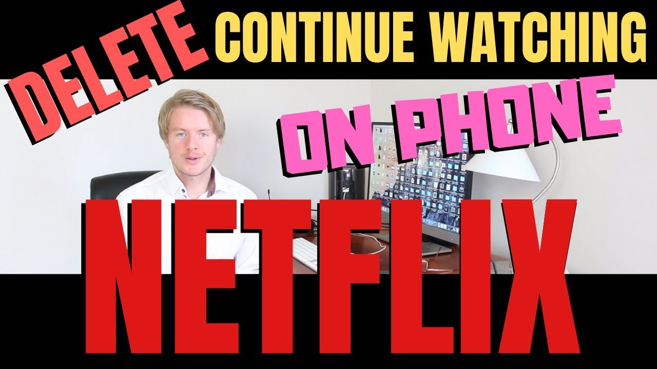 How To Delete Continue Watching On Netflix On Phone 2019 Youtube
