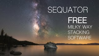 Sequator - FREE PC Milky Way Stacking software that reduces noise