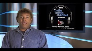 Indie Music Channel Awards - Congratulations to all of the Nominees!