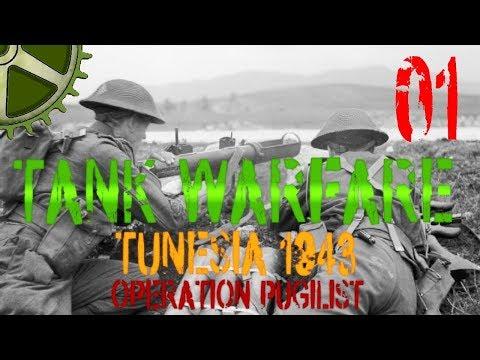 Let's Play:  Tank Warfare Tunisia 1943, Operation Pugilist - 01: The First Night Of Terror