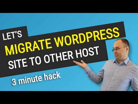 How to Migrate an Entire Wordpress Site to New Host? (or Backup/Restore it)
