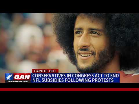 Conservatives in Congress Act to End NFL Subsidies Following Protests