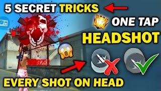 One Tap Headshot Top 5 Secret Trick + Setting    100% Headshot Trick    Become One Tap Headshot King