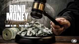 BOND MONEY - MASTER P feat CADDY DA DON & TRAVIS KR8TS Mp3