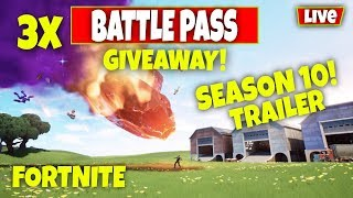 *NEW* SEASON 10 COUNTDOWN -DOWNTIME SOON - 3 x BATTLEPASS GIVEAWAY! (Fortnite Battle Royale)