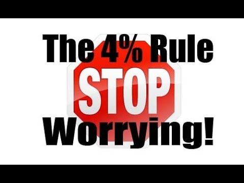 Stop Worrying About The 4% Rule
